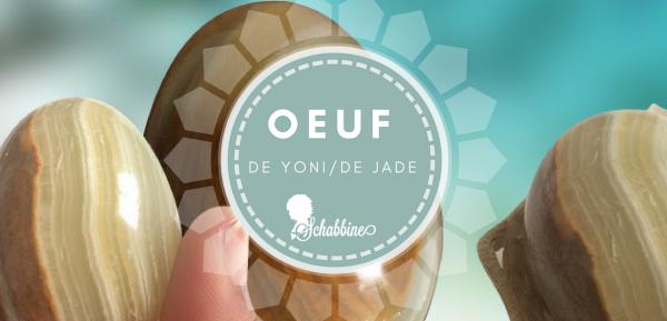 Les bienfaits de l'oeuf de Jade